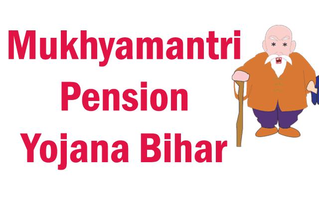 Mukhyamantri Pension Yojana Bihar